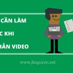 9 điều cần phải làm trước khi xuất bản video.